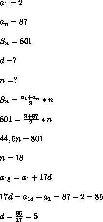 a_{1}=2\\\\a_{n}=87\\\\S_{n}=801\\\\d=?\\\\n=?\\\\S_{n}=\frac{a_{1}+a_{n}}{2}*n\\\\801=\frac{2+87}{2}*n\\\\44,5n=801\\\\n=18\\\\a_{18}=a_{1}+17d\\\\17d=a_{18} -a_{1}=87-2=85\\\\d=\frac{85}{17}=5